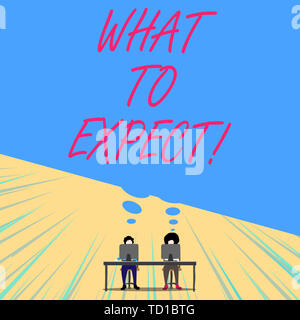 Conceptual hand writing showing What To Expect. Concept meaning asking about regard something as likely to happen occur Two men sitting behind desk ea - Stock Image