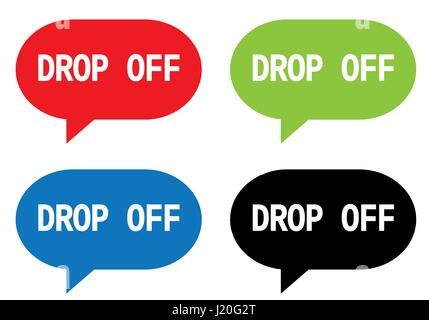 DROP OFF text, on rectangle speech bubble sign, in color set. - Stock Image