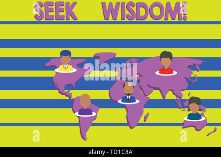 Conceptual hand writing showing Seek Wisdom. Concept meaning ability to think act using knowledge experience understanding Connection multiethnic pers - Stock Image