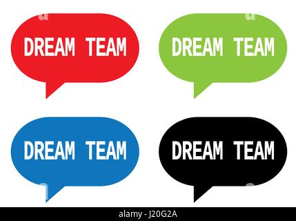 DREAM TEAM text, on rectangle speech bubble sign, in color set. - Stock Image
