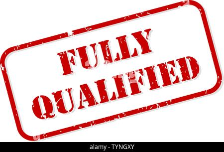Fully qualified red rubber stamp vector isolated - Stock Image