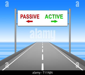Active Versus Passive Sign Represents Proactive Strategy Or Lazy Passive Concept 3d Illustration - Stock Image
