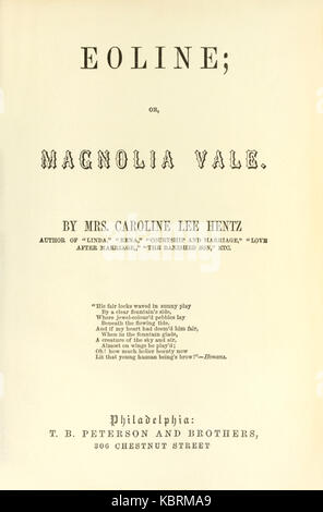 Title page from 'Eoline; or, Magnolia Vale' by Caroline Lee Hentz (1800-1856) published in 1852. Another pro-slavery - Stock Image