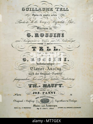 Gioachino Rossini (Pesaro, 1792-Paris, 1868). Italian composer. Cover of the Sheet music of  'William Tell'. French-language opera in four acts. Premiere in 1829. - Stock Image