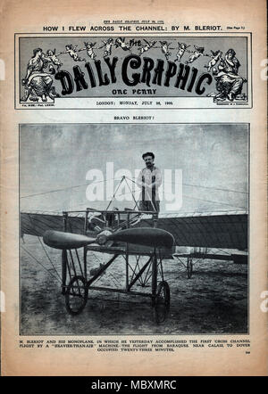 Bravo Bleriot, Daily Graphic, 1909 newspaper front page of the first powered flight across the English Channel in a heavier than air machine on the 25th July in a Bleriot Type XI Monoplane, from Baraques, near Calais, to Dover - Stock Image