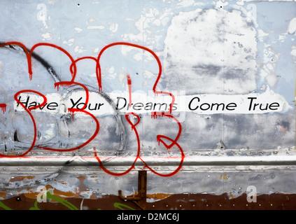 graffiti saying have you dreams come true - Stock Image