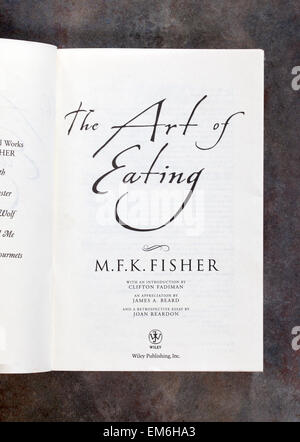 'The Art of Eating' by MFK Fisher Cookery Book - Stock Image