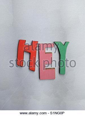 hey (word) - Stock Image