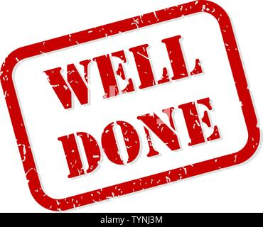 Well done red rubber stamp vector isolated - Stock Image