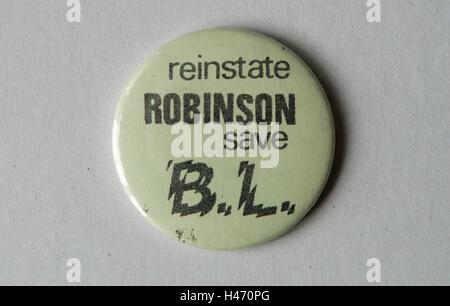 Derek Robinson British Leyland Longbridge Northfield Birmingham. Reaktivieren Sie Robinson speichern BL Pin Abzeichen. Stockbild