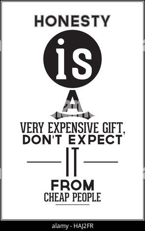 Man kann ist erwarten ehrlichkeit geschenk ein nicht leuten teures billigen das von Sprüche zum