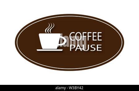 Weiße Tasse heißen Kaffee und die Worte Kaffee Pause mit einem Schatten auf der braunen Oval. Stockbild