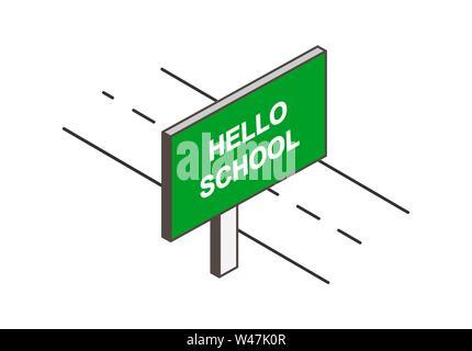 Plakat mit der Aufschrift Hallo Schule. Plakat an der Straße und einfache Zeichnung Stockbild
