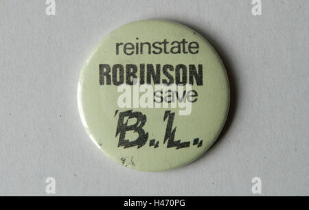Derek Robinson British Leyland Longbridge Northfield Birmingham. Ripristinare Robinson salva BL pin badge. HOMER Immagini Stock