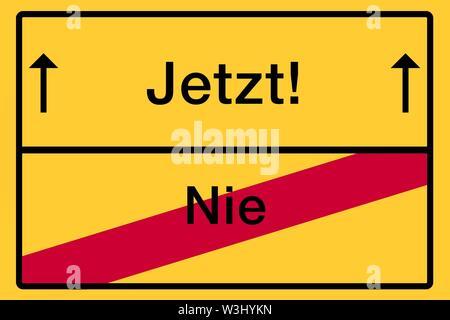 Posizionare il nome segno, luogo fine, immagine simbolica, ora o mai più, Germania Immagini Stock